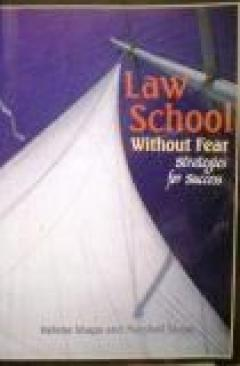 Law School without Fear: Strategies for Success