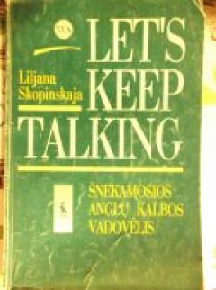 Let's Keep Talking