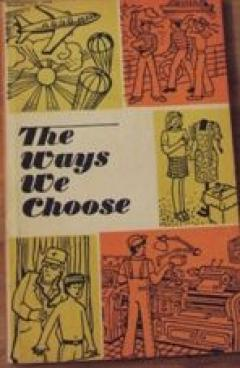 The Ways We Choose