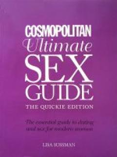 Cosmopolitan Ultimate Sex Guide the quickie edition