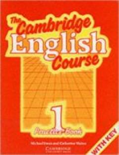 The Cambridge English Course (Practice Book 1 with key)