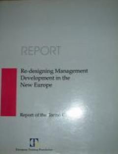 Re-Designing Management, Development in the New Europe