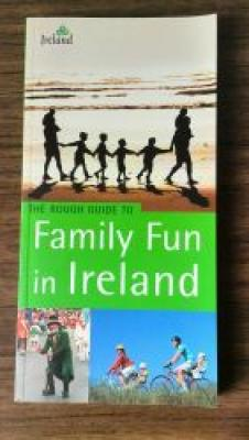 The Rough Guide to Family Fun in Ireland